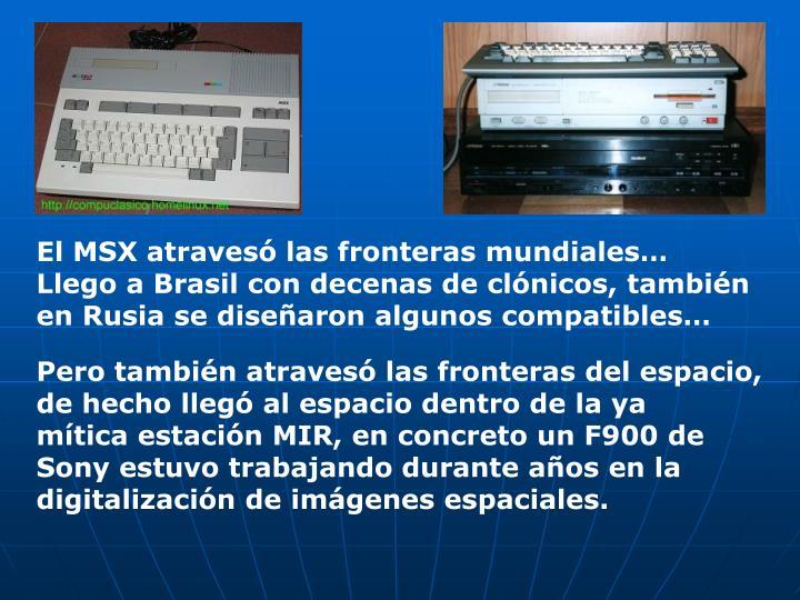 El MSX atravesó las fronteras mundiales…