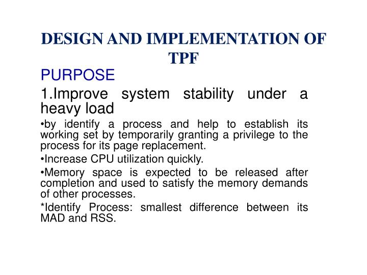 DESIGN AND IMPLEMENTATION OF TPF