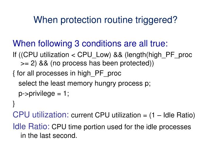 When protection routine triggered?