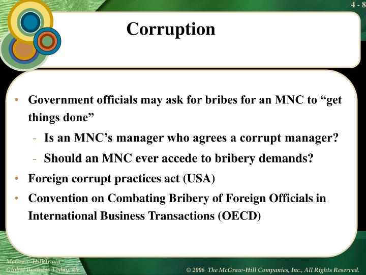 """Government officials may ask for bribes for an MNC to """"get things done"""""""
