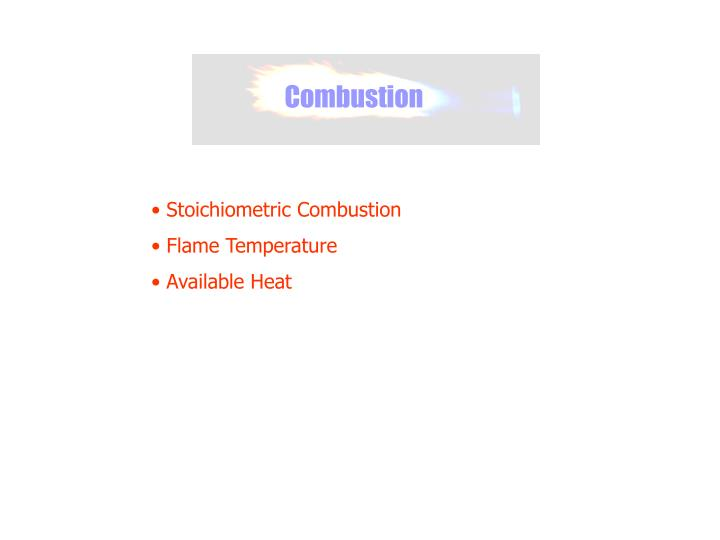 Stoichiometric Combustion