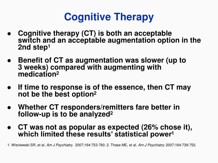 Cognitive therapy (CT) is both an acceptable