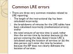 common lre errors