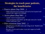 strategies to reach poor patients the beneficiaries