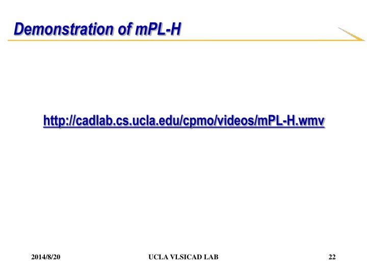 Demonstration of mPL-H
