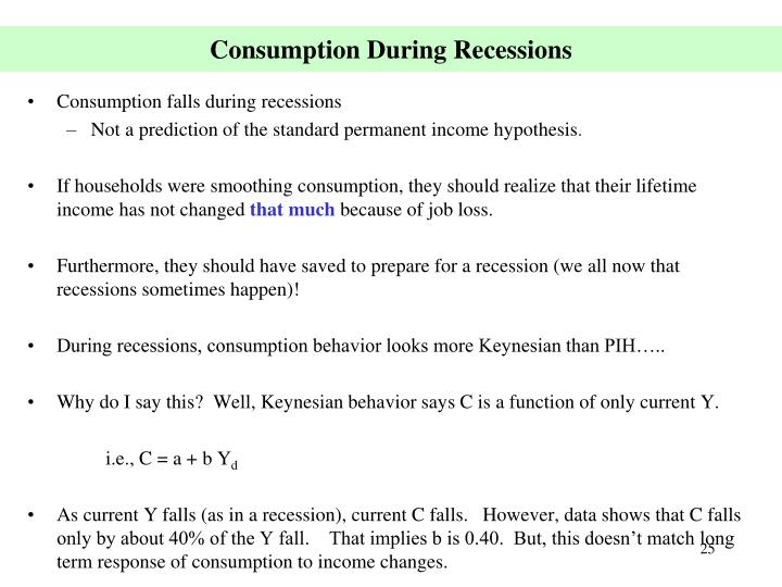 Consumption During Recessions