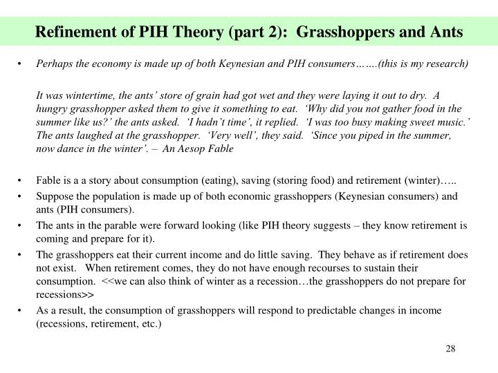 Refinement of PIH Theory (part 2):  Grasshoppers and Ants