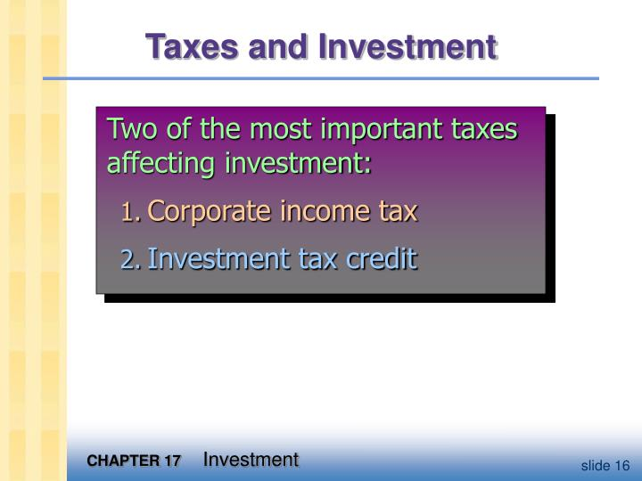 Taxes and Investment