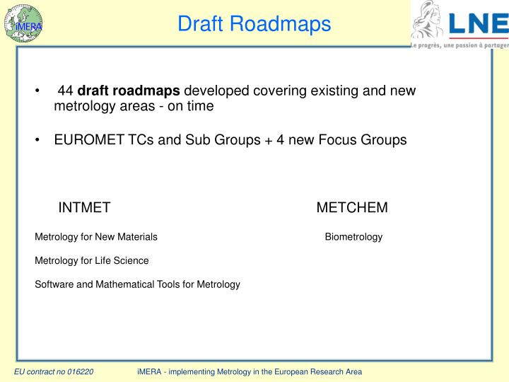 Draft Roadmaps