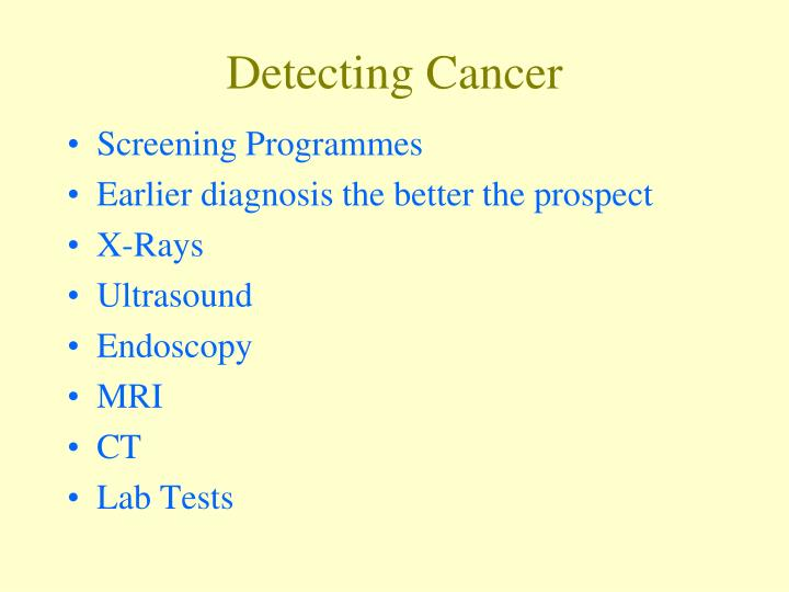 Detecting Cancer