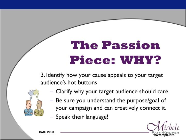 The Passion Piece:  WHY?