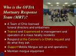 who is the ofda mortuary response team mrt