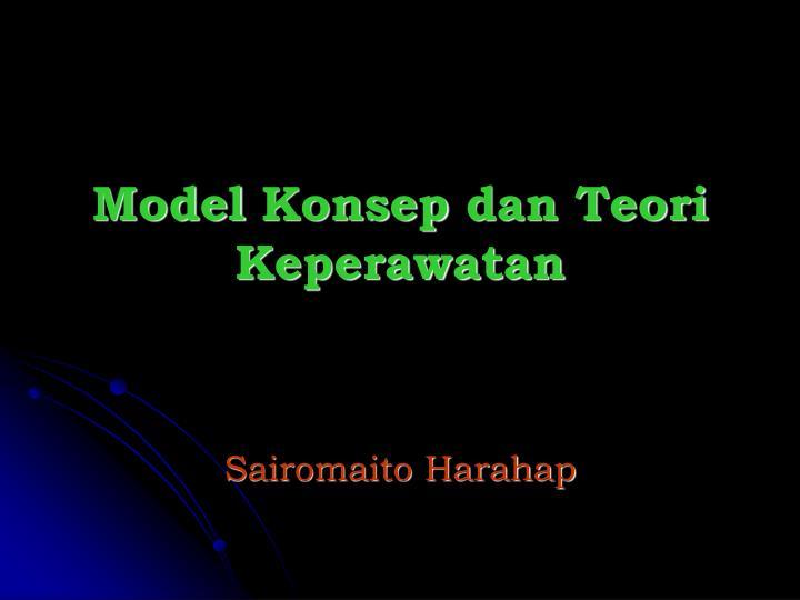 model konsep dan teori keperawatan n.