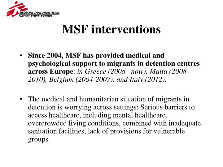 MSF interventions