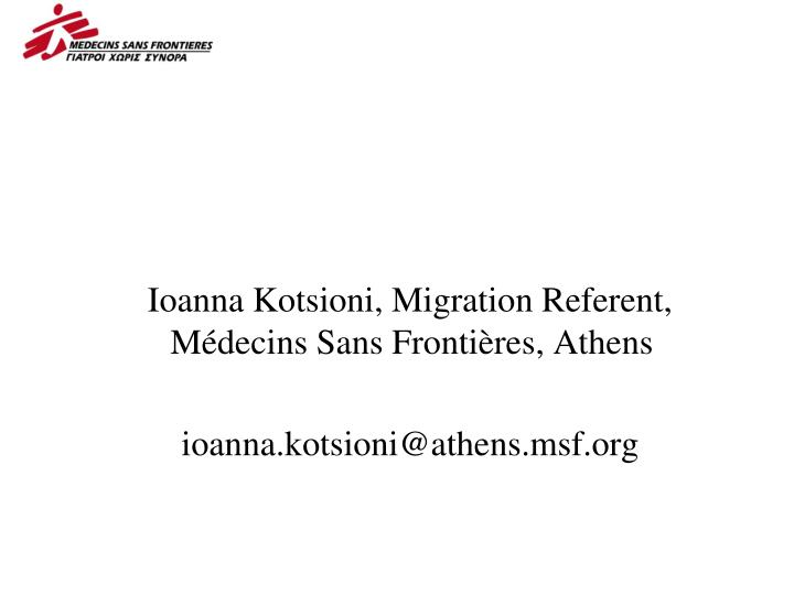 Ioanna Kotsioni, Migration Referent,