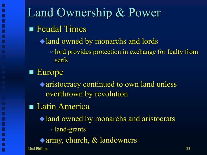 Land Ownership & Power