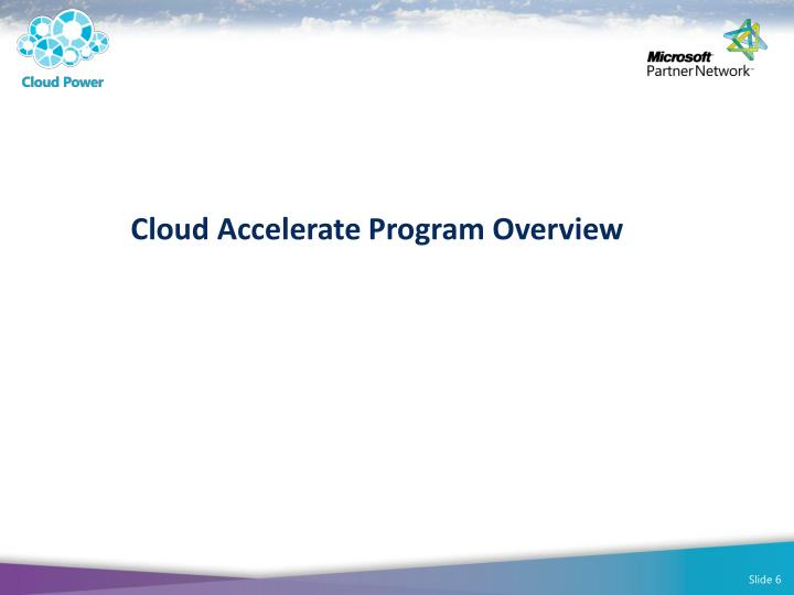 Cloud Accelerate Program Overview
