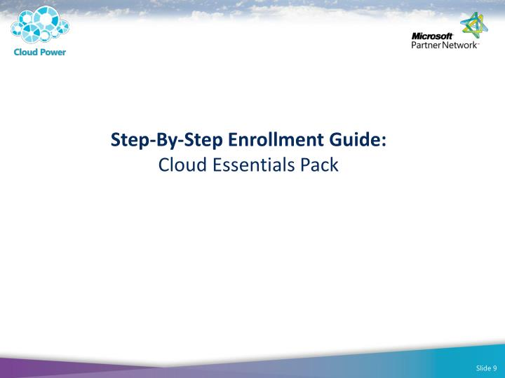 Step-By-Step Enrollment Guide: