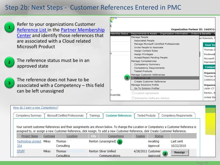 Step 2b: Next Steps -  Customer References Entered in PMC
