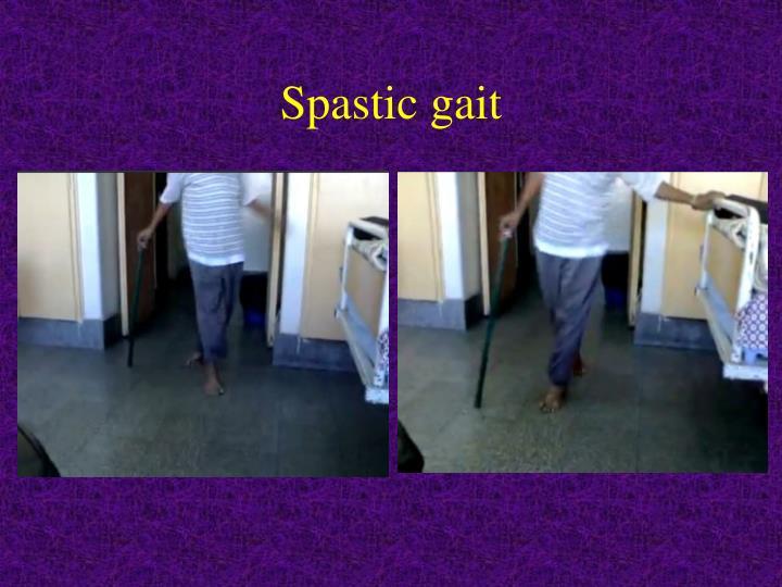 Spastic gait