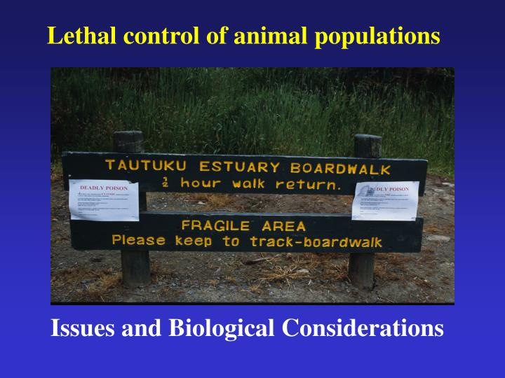 Lethal control of animal populations