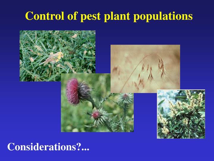 Control of pest plant populations