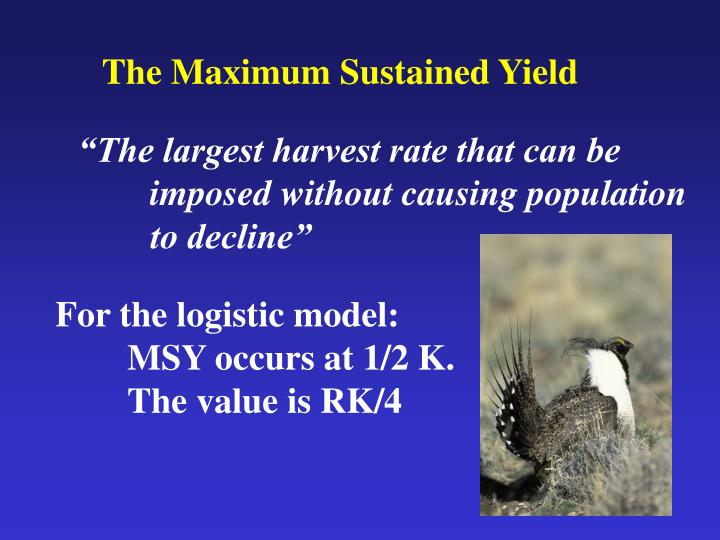 The Maximum Sustained Yield