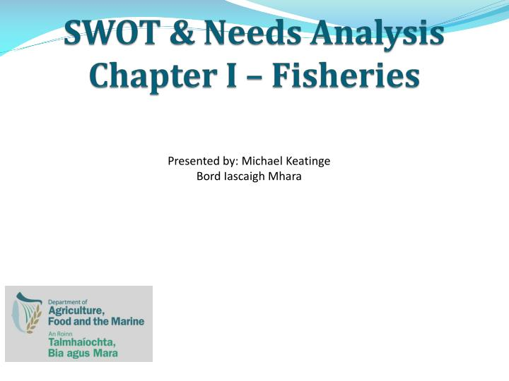 swot needs analysis chapter i fisheries n.