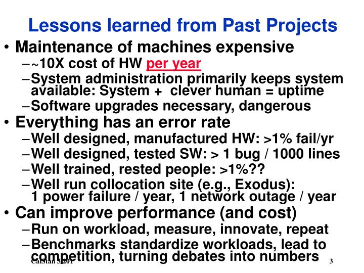 Lessons learned from past projects