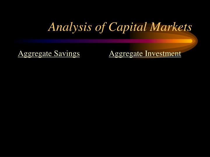 Analysis of capital markets
