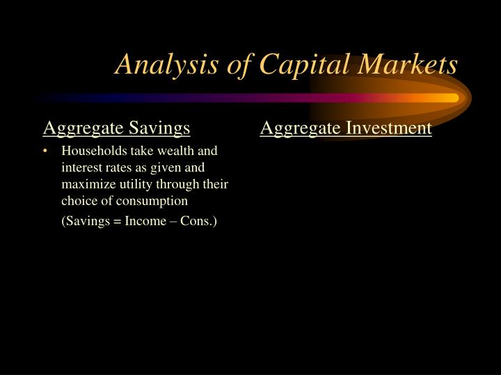 Analysis of capital markets1