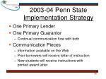 2003 04 penn state implementation strategy