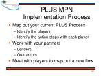 plus mpn implementation process