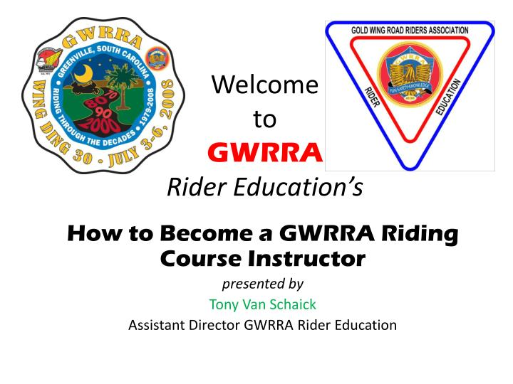 welcome to gwrra rider education s n.