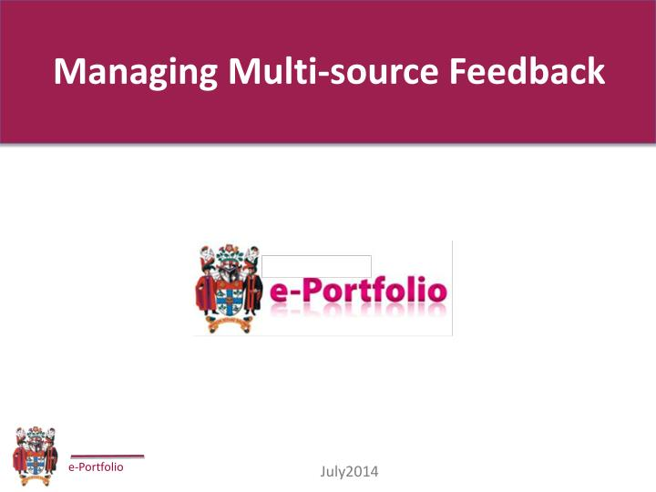 Managing multi source feedback