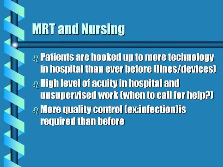 MRT and Nursing