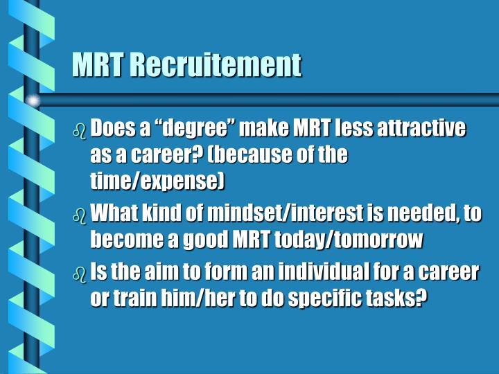 MRT Recruitement