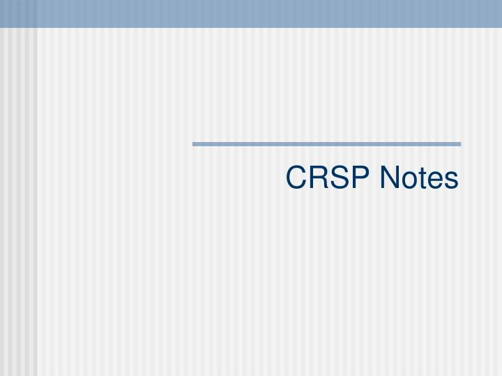 Crsp notes