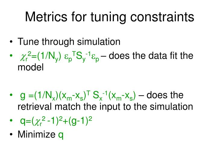 Metrics for tuning constraints