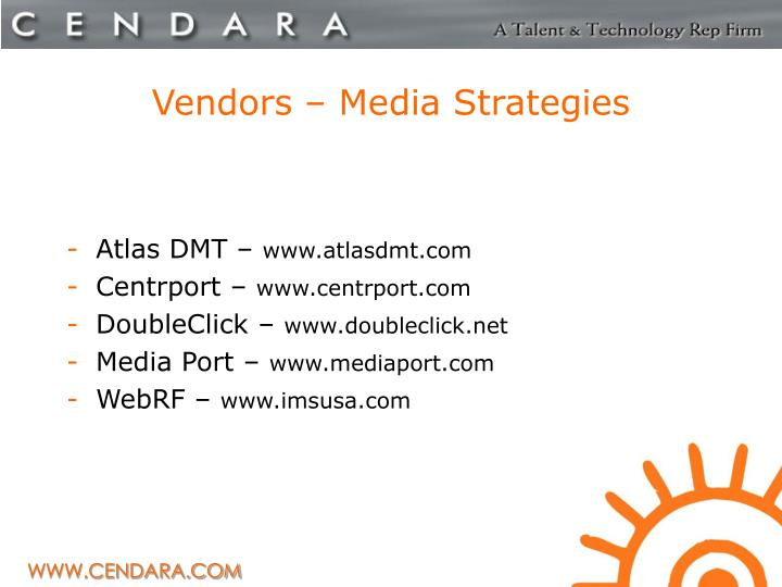 Vendors – Media Strategies