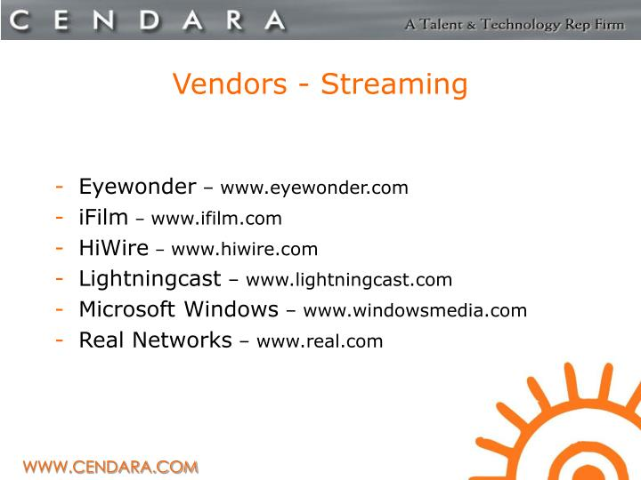 Vendors - Streaming