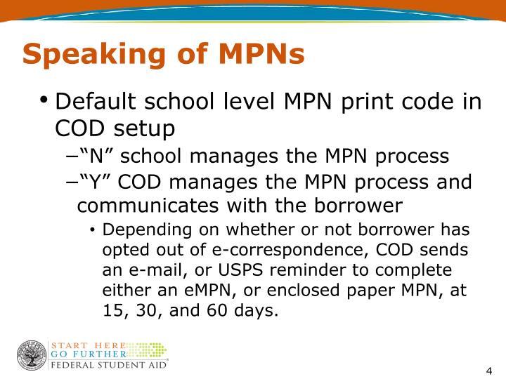 Speaking of MPNs