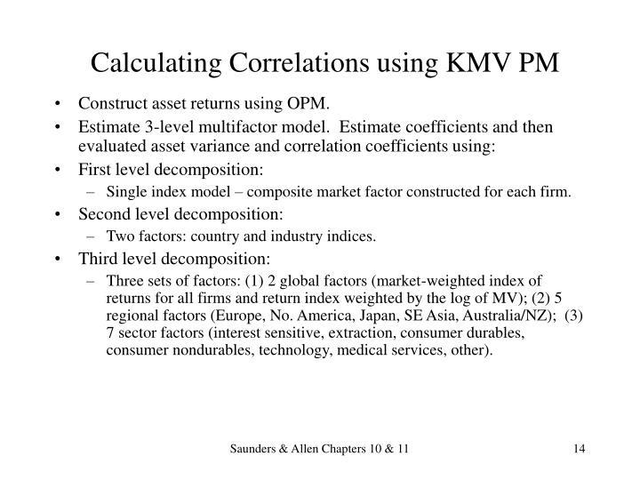 Calculating Correlations using KMV PM