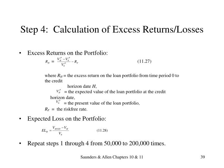 Step 4:  Calculation of Excess Returns/Losses
