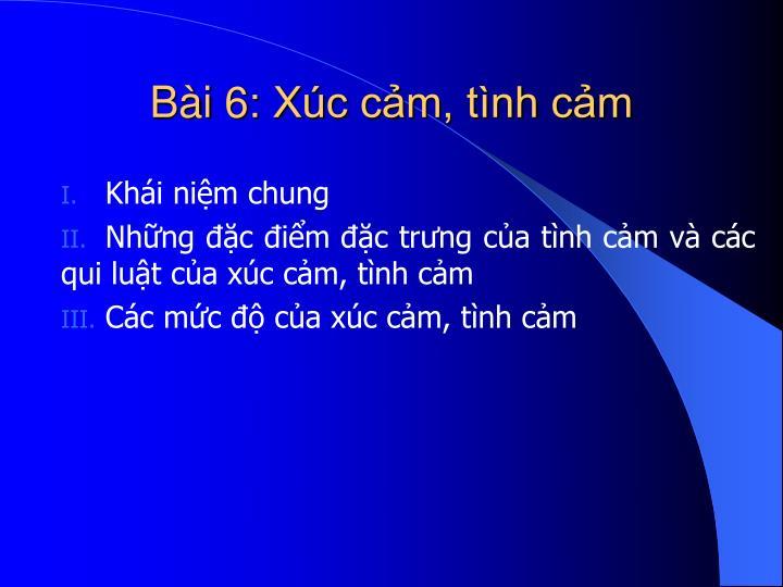 B i 6 x c c m t nh c m