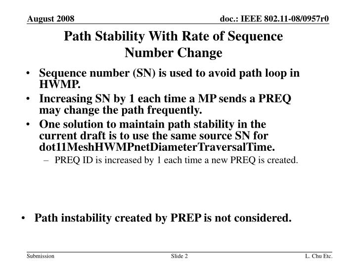 Path stability with rate of sequence number change