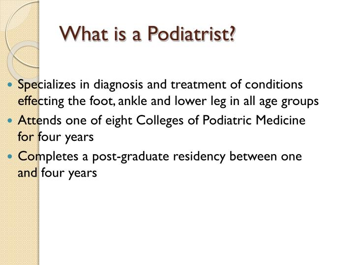 What is a podiatrist