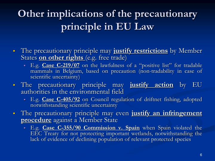 Other implications of the precautionary principle in EU Law