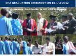 cha graduation ceremony on 13 july 2012