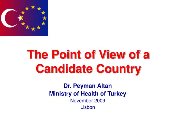 The point of view of a candidate country